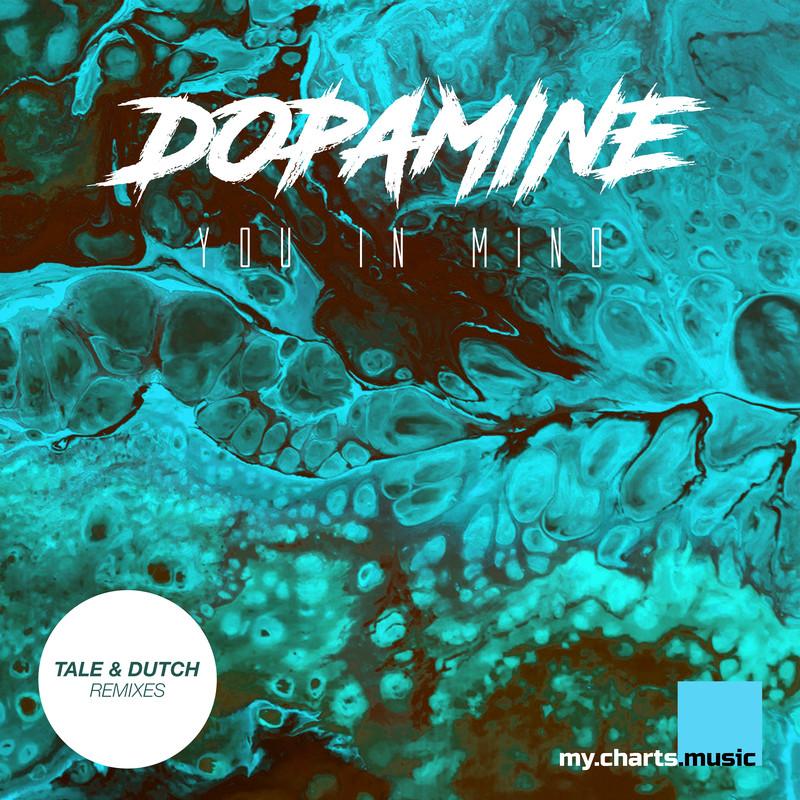 Dopamine (Tale & Dutch Remixes)