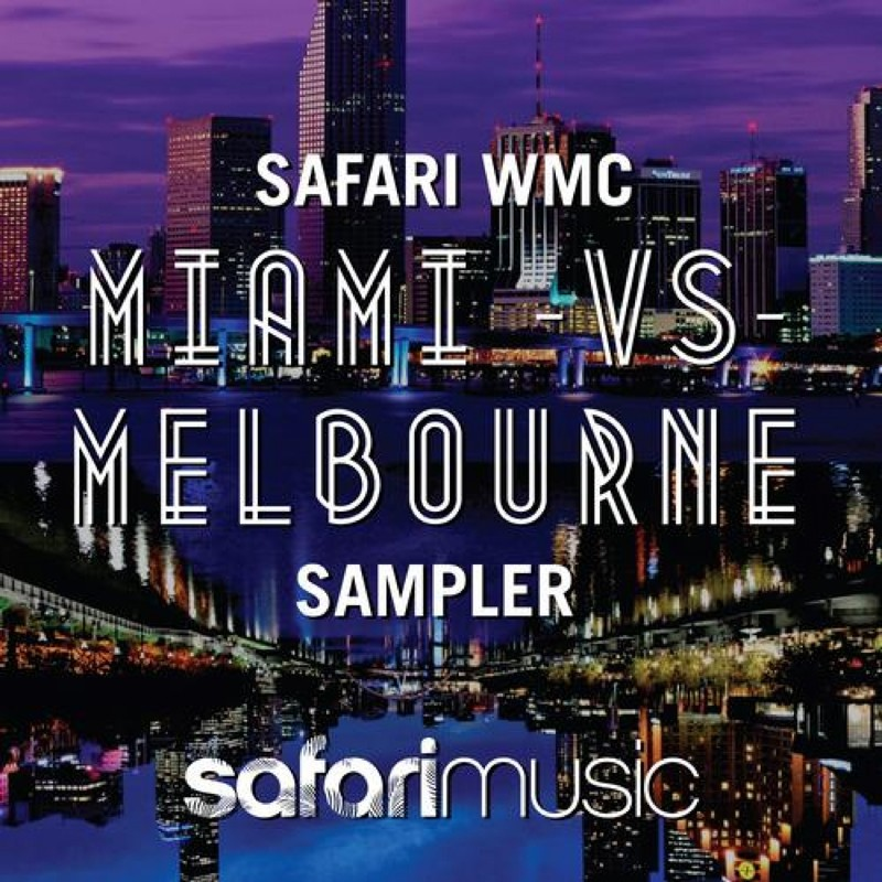Safari WMC Miami vs Melbourne Sampler