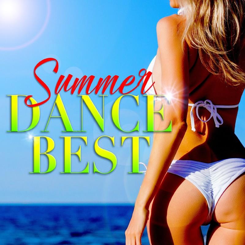 SUMMER DANCE BEST -夏に聴きたい洋楽ヒット レゲエ!レゲトン!ラテン!-