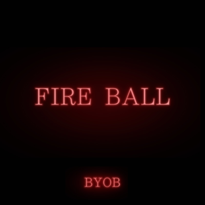 FIRE BALL (feat. Yackle)