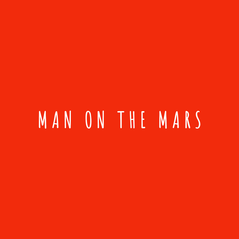 Man on the Mars