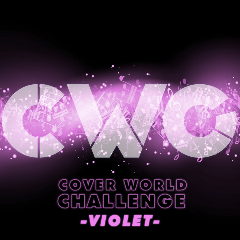 CWC [COVER WORLD CHALLENGE] -VIOLET-
