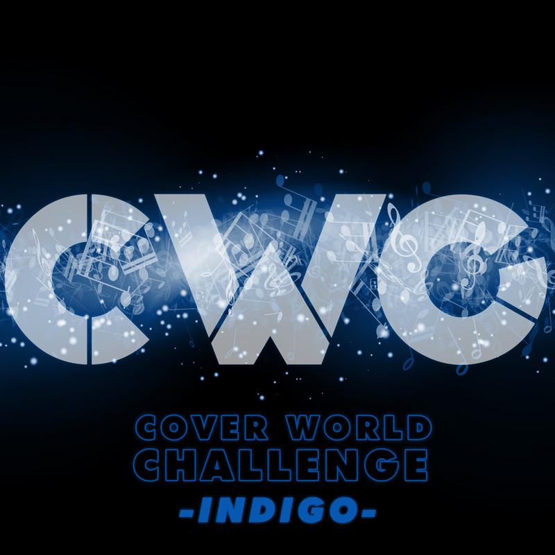 CWC [COVER WORLD CHALLENGE] -INDIGO-