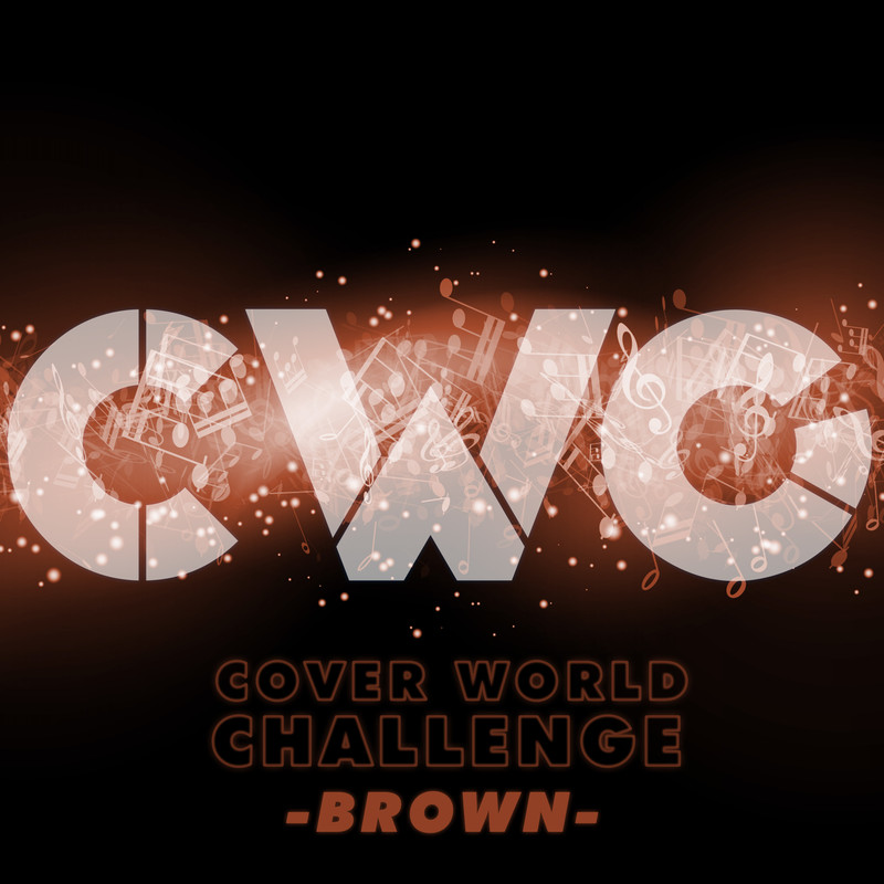 CWC [COVER WORLD CHALLENGE] -BROWN-
