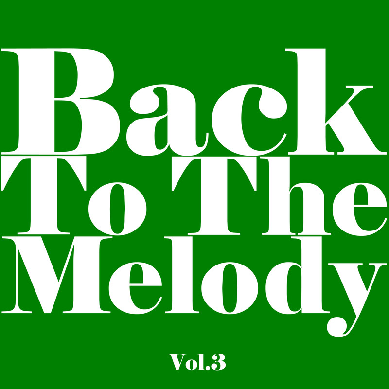 Back To The Melody Vol.3