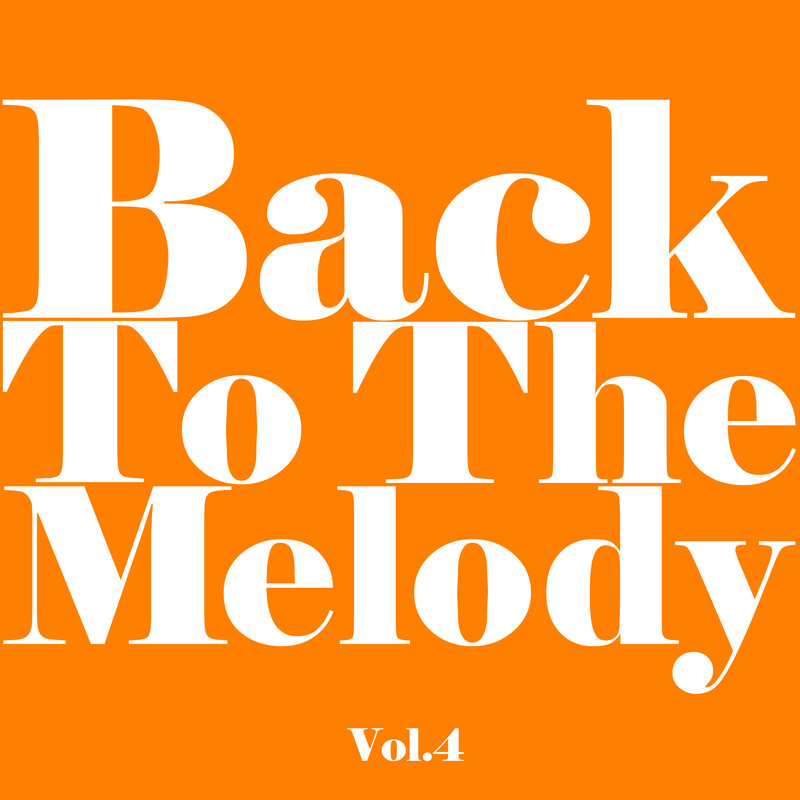 Back To The Melody Vol.4