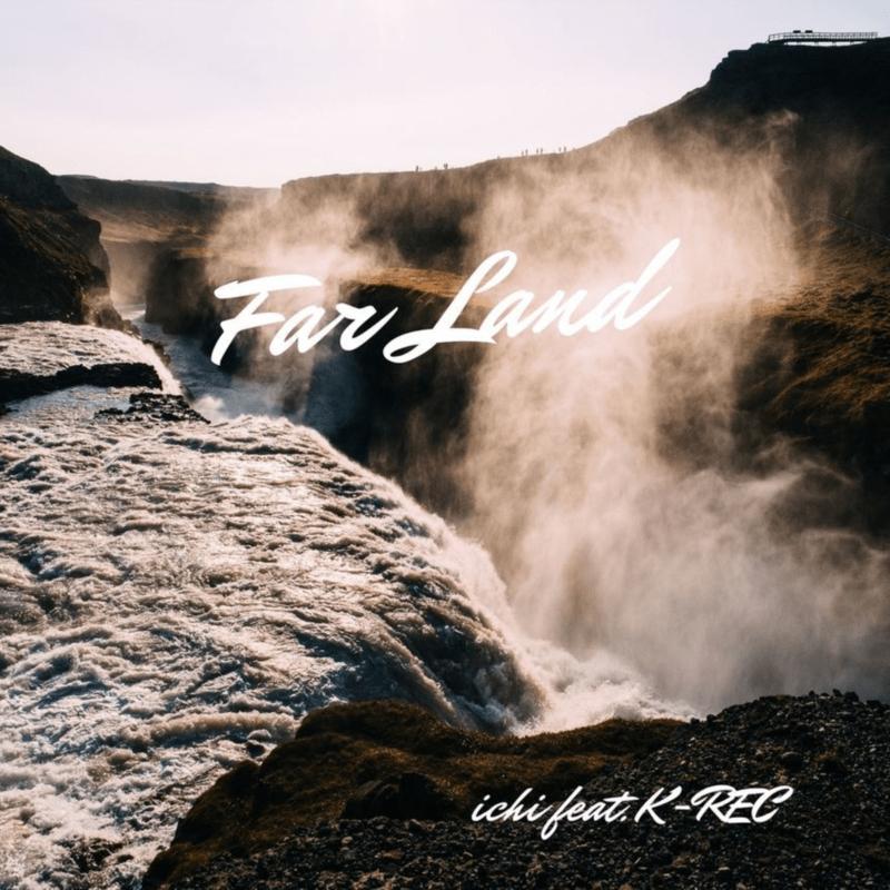 Far Land (feat. K-REC)