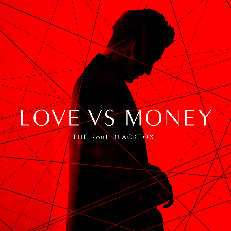 LOVE VS MONEY