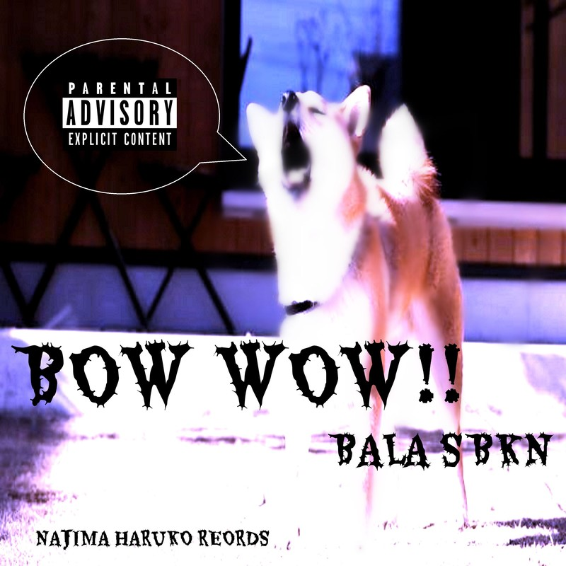BOW WOW!!
