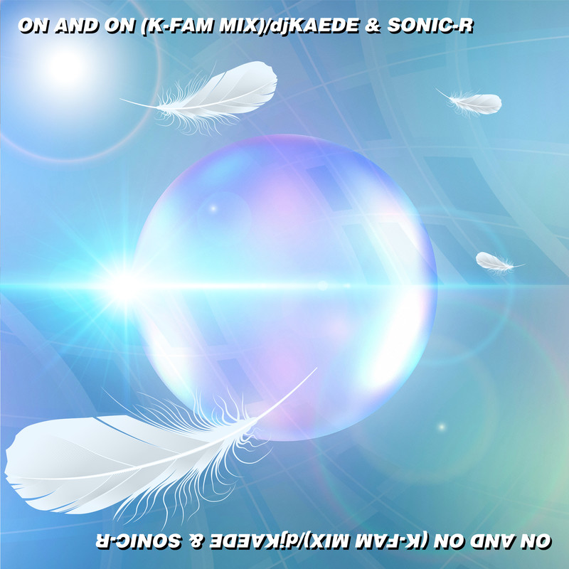 ON AND ON (K-Fam Mix)