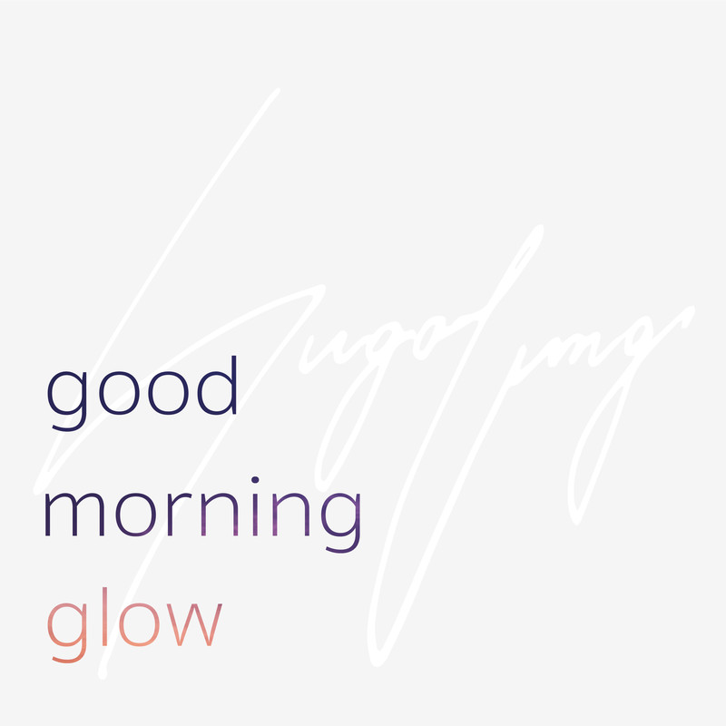 good morning glow