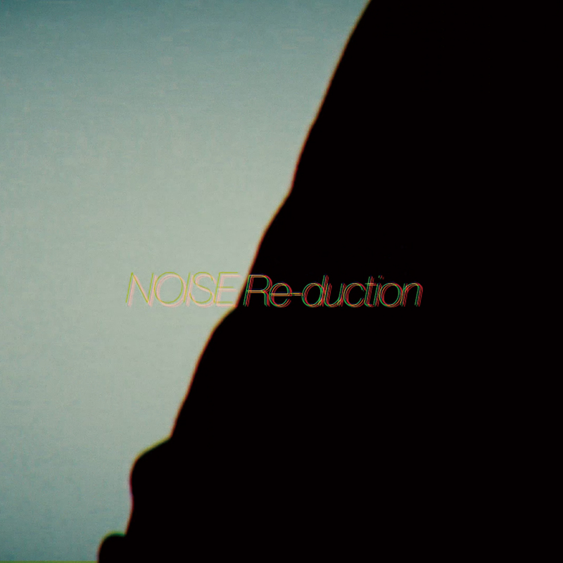 NOISE Re-duction