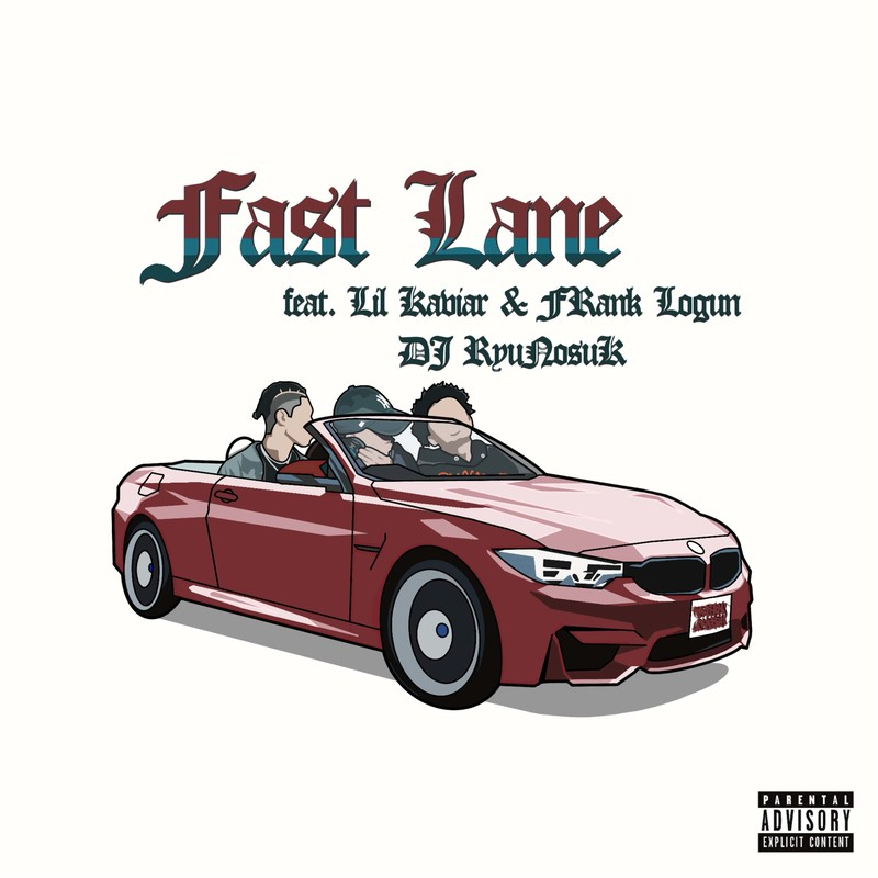Fast Lane (feat. Lil Kaviar & FRank Logun)