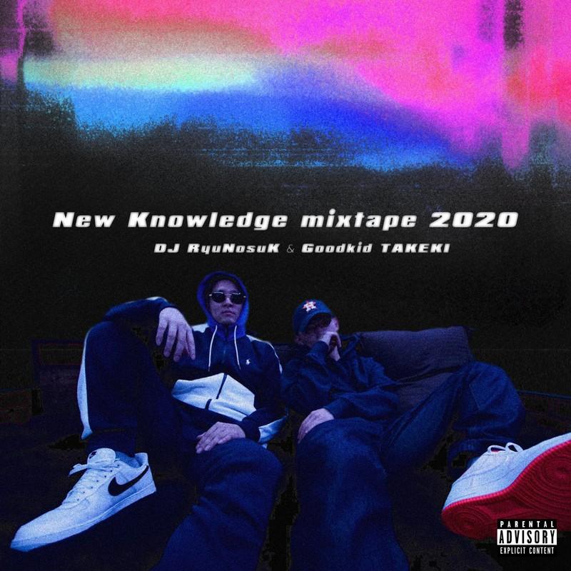 New Knowledge mixtape 2020 (mixed by DJ RyuNosuK & Goodkid TAKEKI) [DJ MIX]