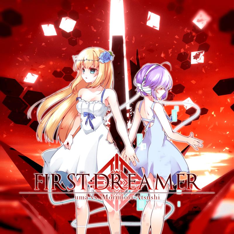FIRST:DREAMER