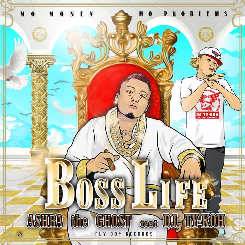 Boss Life (feat. DJ TY-KOH)