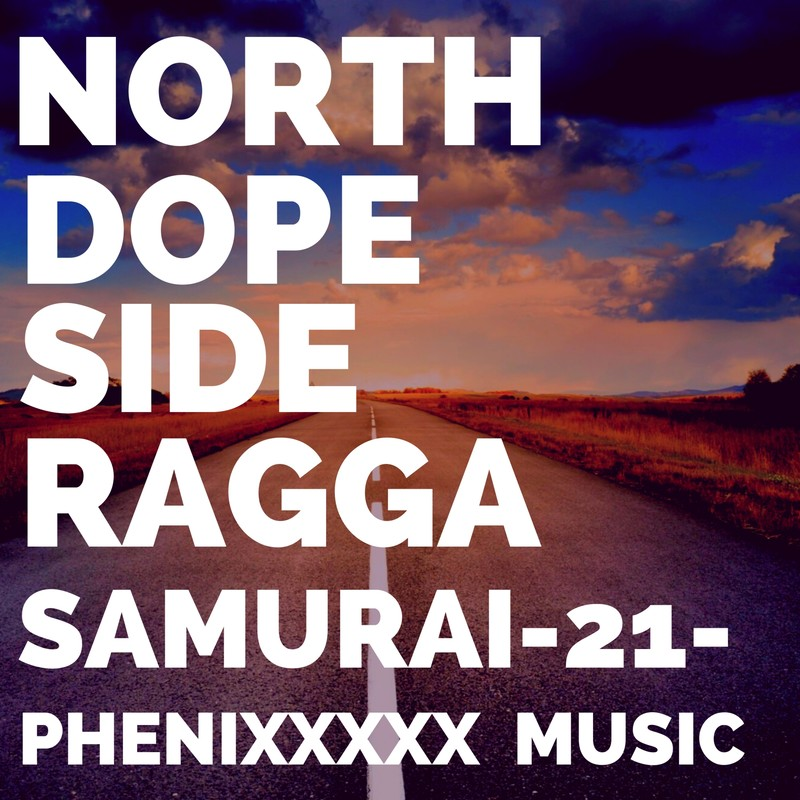 NORTH DOPE SIDE RAGGA