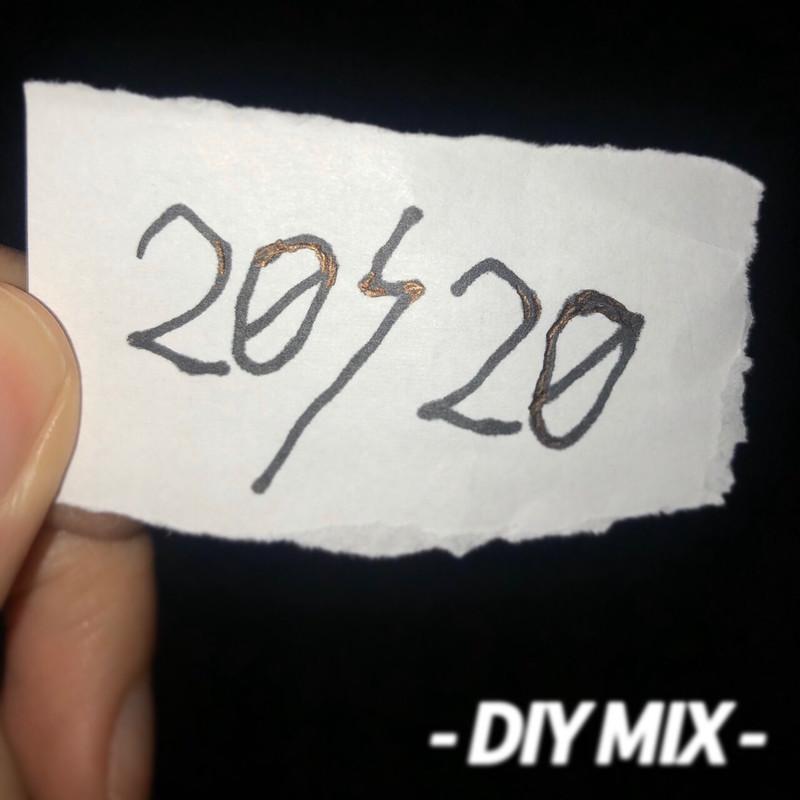 20/20 -DIY MIX-
