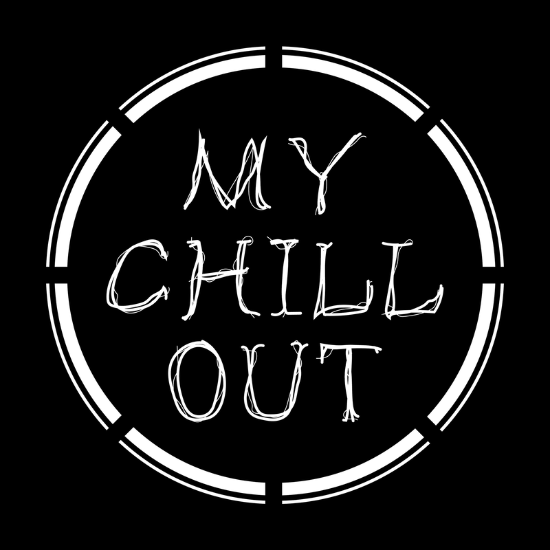 MY CHILL OUT
