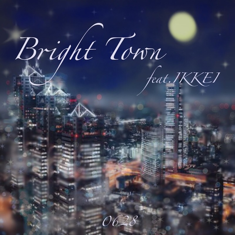Bright Town (feat. IKKEI)