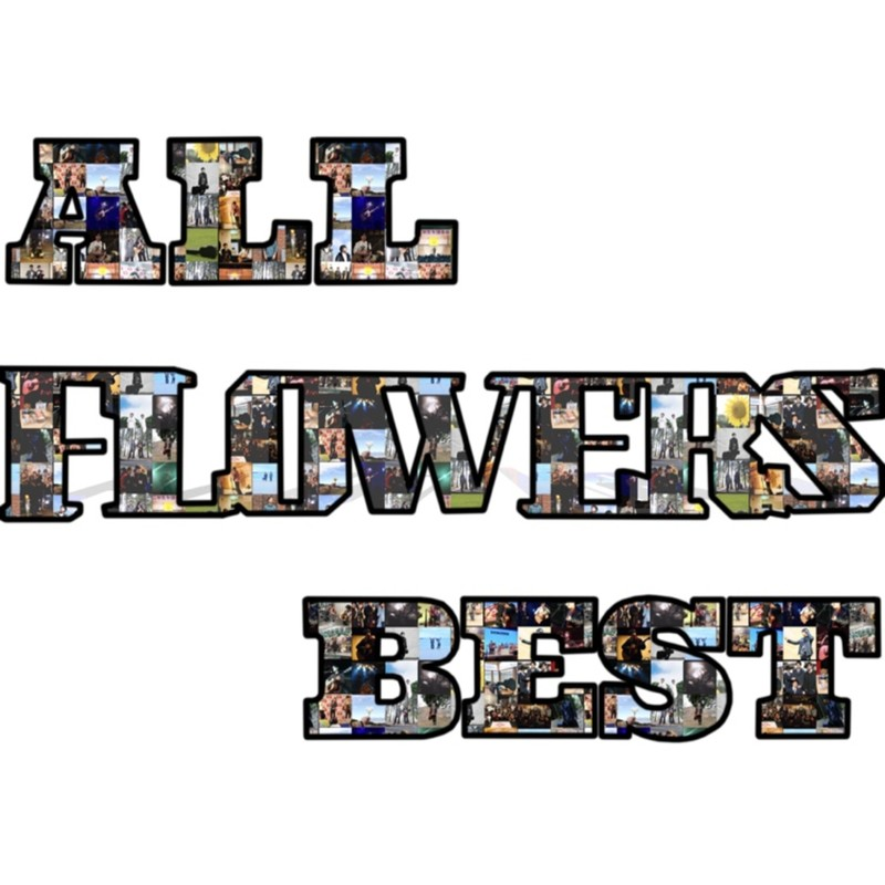 ALL FLOWERS BEST