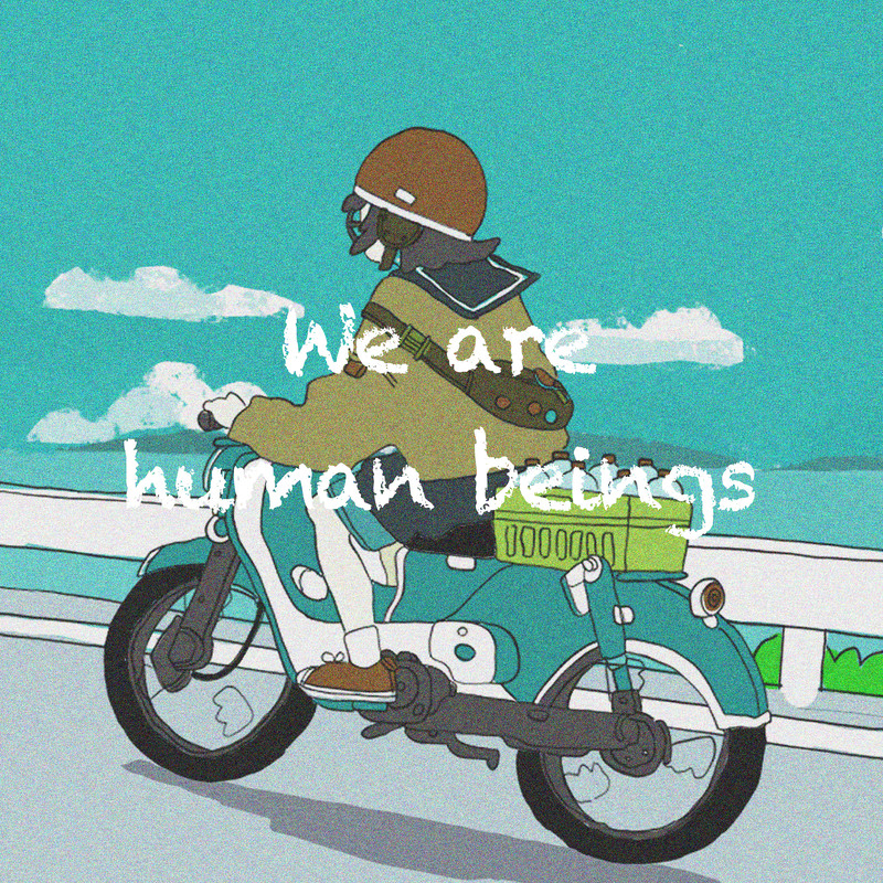 We are human beings