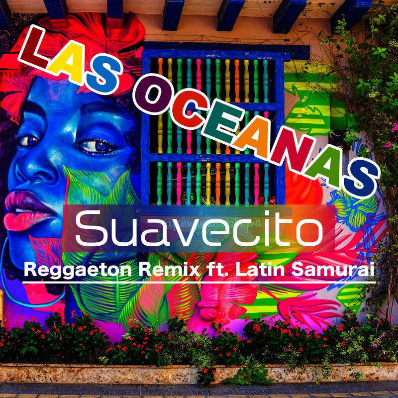 SUAVECITO (Reggaeton Remix) [feat. Latin Samurai]