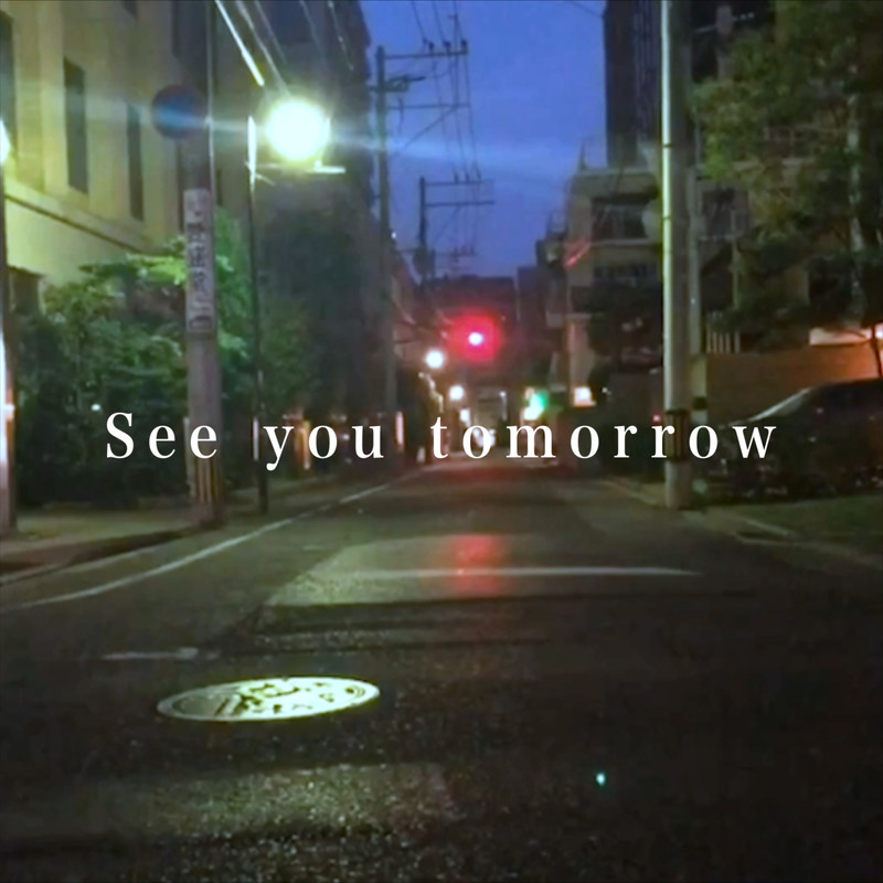 See you tomorrow (feat. Mei)