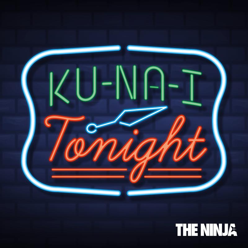 KU-NA-I Tonight