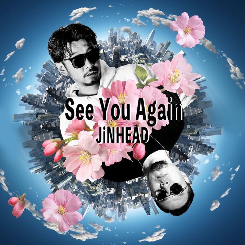 See You Again (feat. CORN HEAD & JiN)