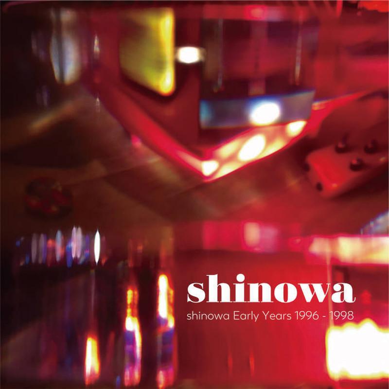 shinowa Early Years 1996-1998