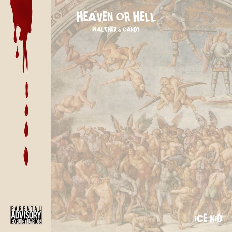 Heaven or Hell (feat. WALTHER & Candy)