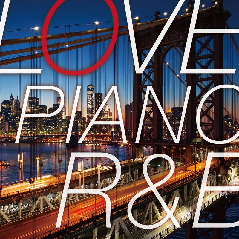 LOVE PIANO R&B