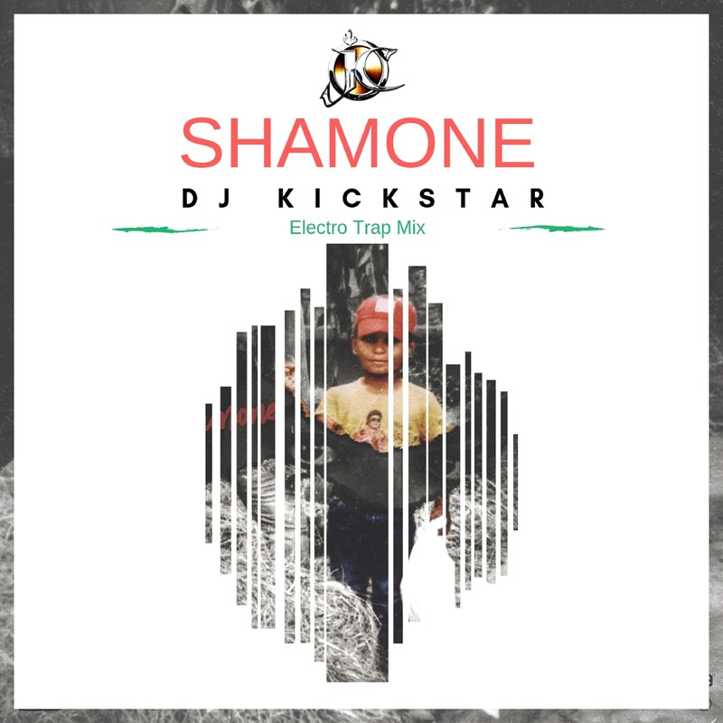 Shamone (Electro Trap Remix)