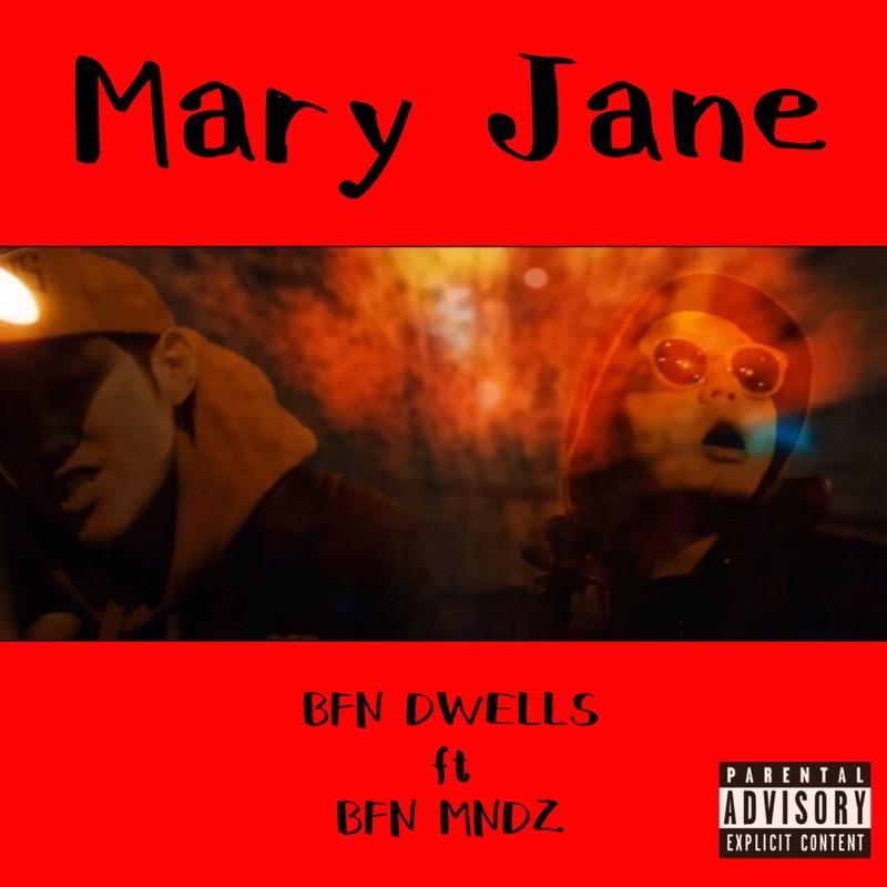Mary Jane (feat. BFN MNDZ)