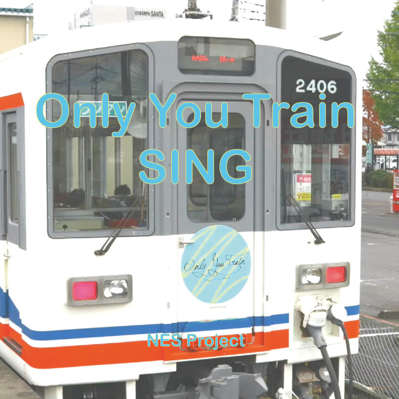 Only You Train SING