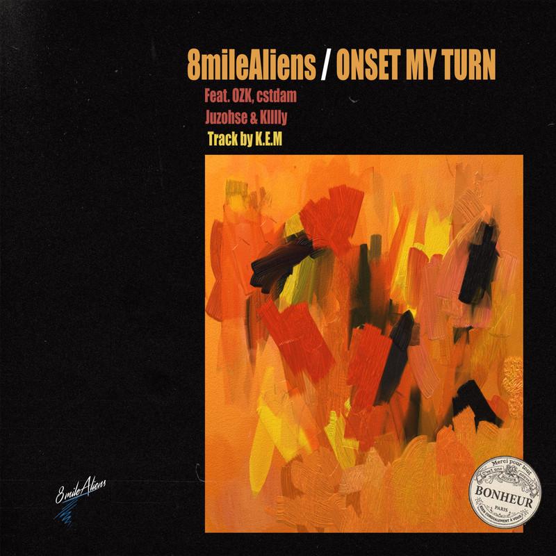ONSET MY TURN (feat. OZK, Klllly, cstdam & Juzohse)