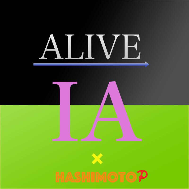 ALIVE (feat. IA)