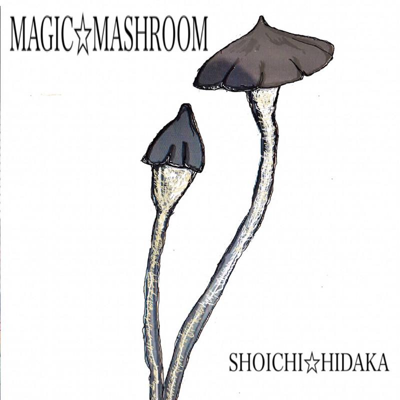 MAGIC☆MASHROOM