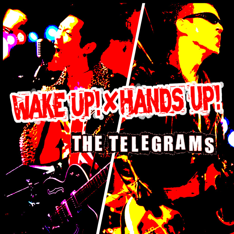 WAKE UP!&HANDS UP!
