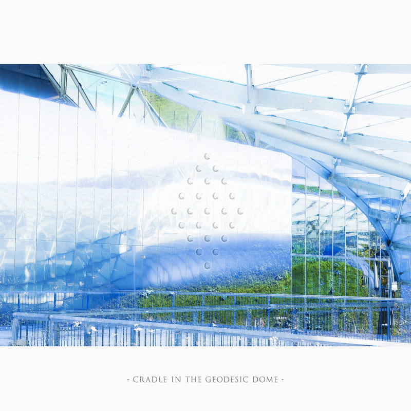 Cradle In The Geodesic Dome