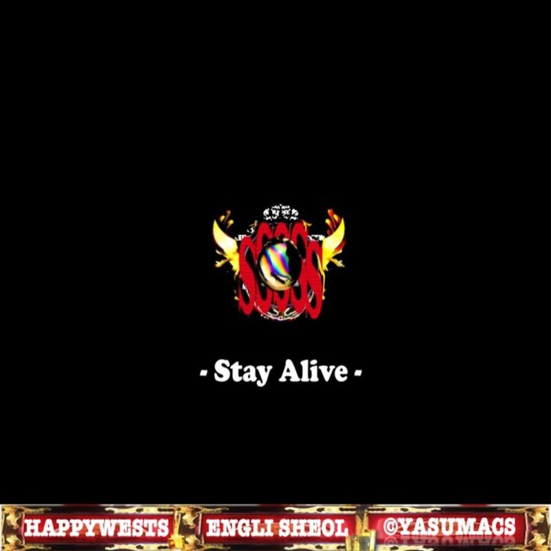 SSSSS -Stay Alive-