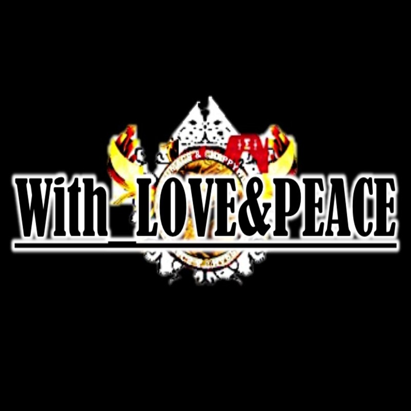 WITH -LOVE&PEACE-