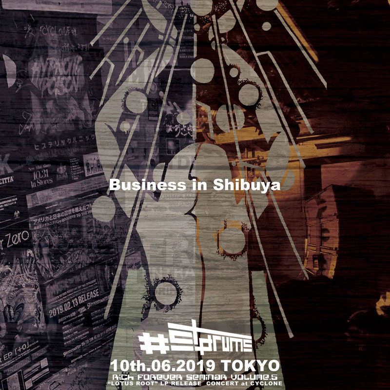 BUSINESS IN SHIBUYA for subsc (Live)