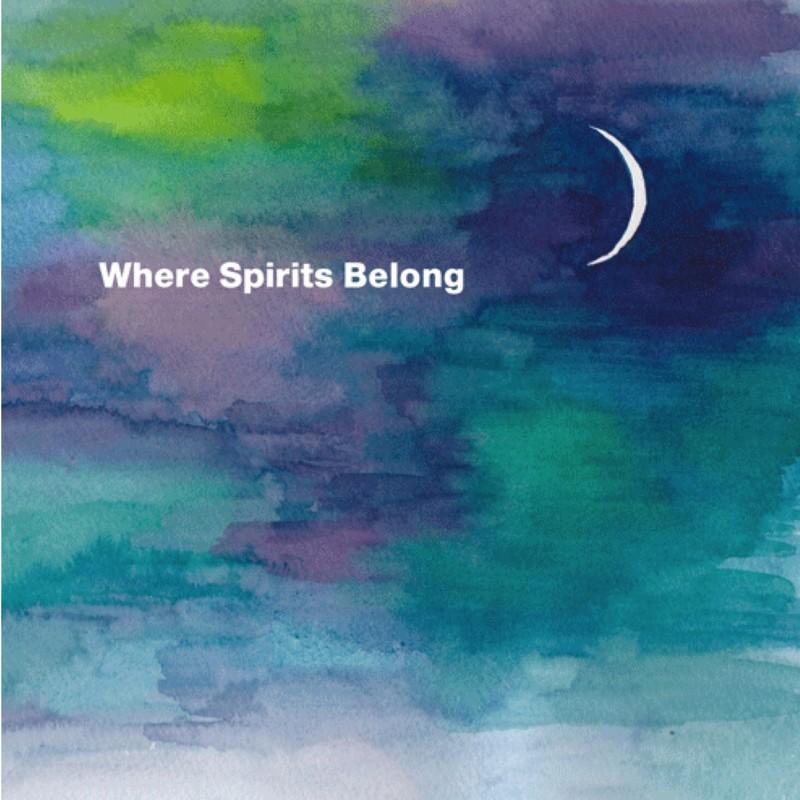 Where Spirits Belong