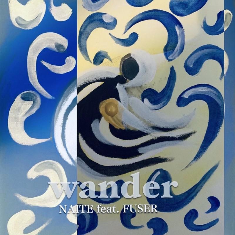 wander (feat. FUSER)