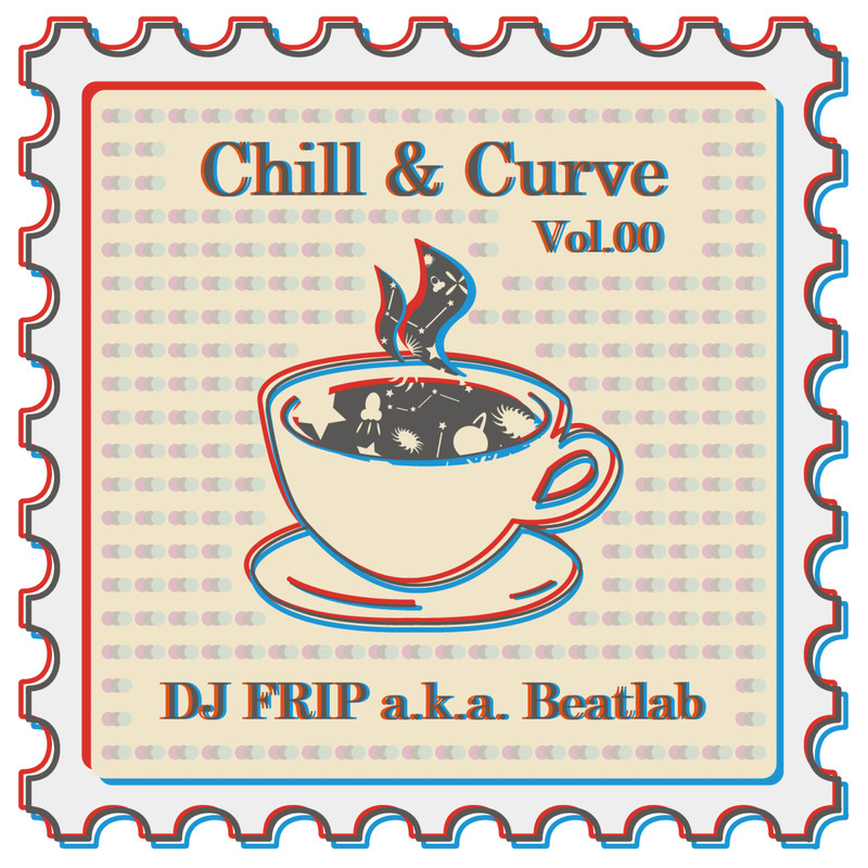 Chill & Curve vol.00