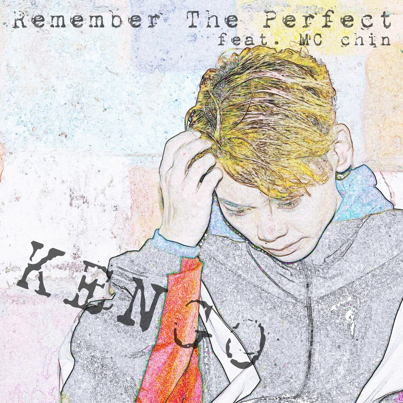 Remember The Perfect (feat. MC chin)