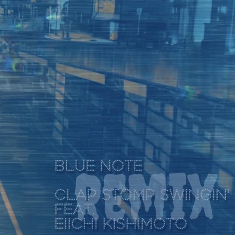 BLUE NOTE (remix) [feat. eiichi kishimoto]