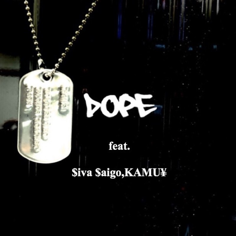 DOPE (feat. KAMU¥ & $iva $aigo)